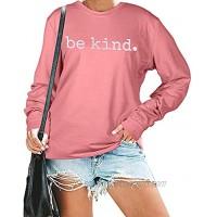 BLANCHES Be Kind Sweatshirt Women Cute Saying Shirt Long Sleeve Tops Cute Lightweight Fall Tee